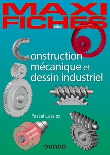 Maxi-fiches - Construction mécanique et de dessin industriel - NP