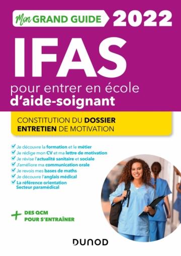 Mon Grand Guide IFAS 2022 pour entrer en école d'aide-soignant