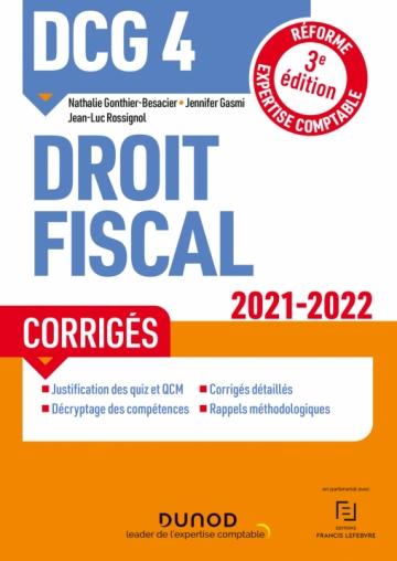 DCG 4 Droit fiscal - Corrigés 2021/2022