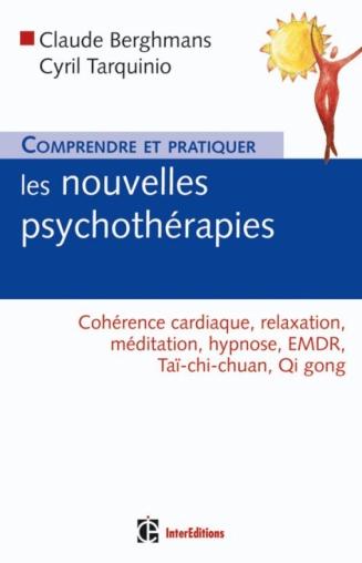 Comprendre et pratiquer les nouvelles psychothérapies