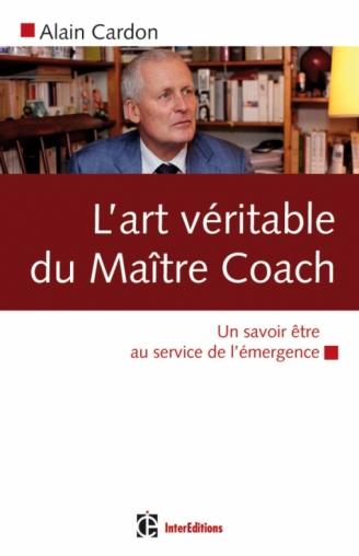 L'art du véritable maître coach