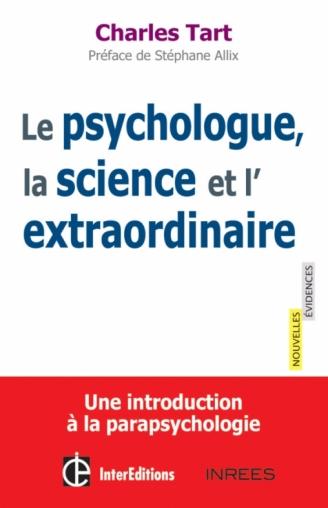 Le psychologue, la science et l'extraordinaire