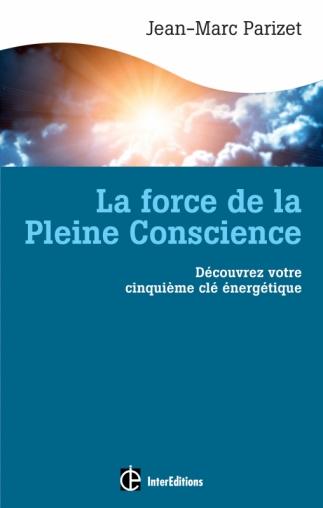 La force de la Pleine Conscience