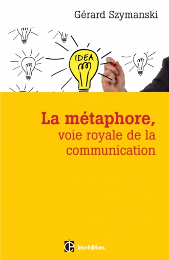 La métaphore, voie royale de la communication