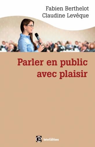 Parler en public ... avec plaisir