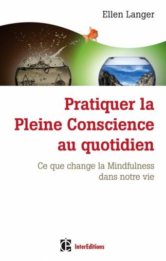 Pratiquer la Pleine Conscience au quotidien