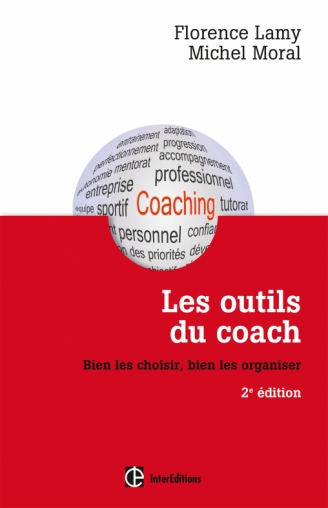 les outils du coach bien les choisir bien les organiser livre accompagnement et coaching de. Black Bedroom Furniture Sets. Home Design Ideas