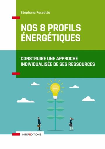 Nos 8 profils énergétiques