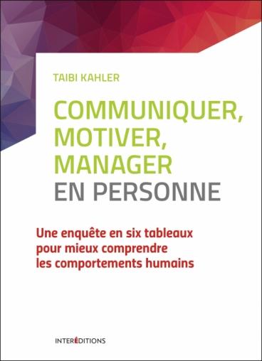Communiquer, motiver, manager en personne
