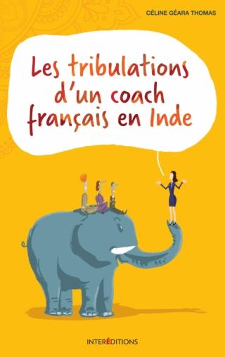 Les tribulations d'un coach français en Inde