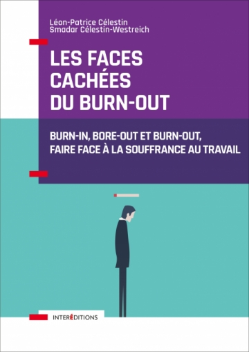 Les faces cachées du burn-out