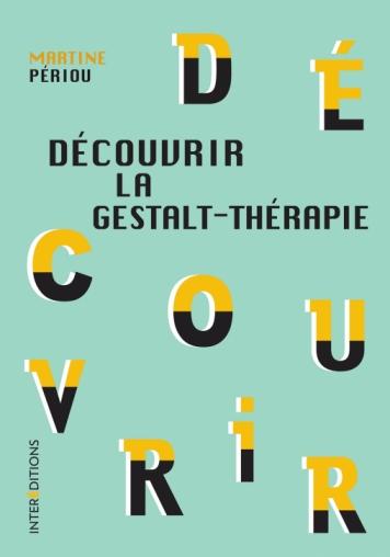 Découvrir la Gestalt-thérapie