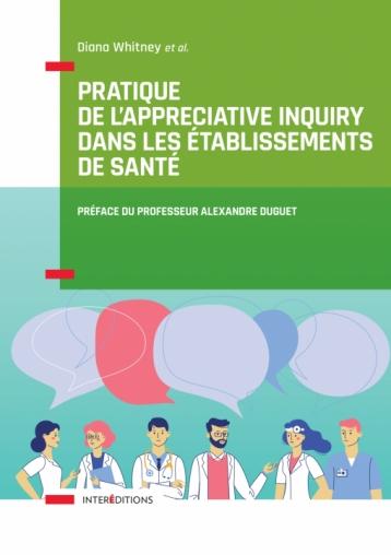 Pratique de l'Appreciative Inquiry dans les établissements de santé