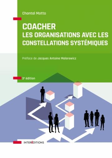 Coacher les organisations avec les Constellations systémiques