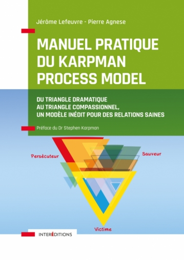Manuel pratique du Karpman Process Model