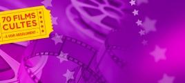 Cultissime : 70 films cultes qui ont marqué l'histoire
