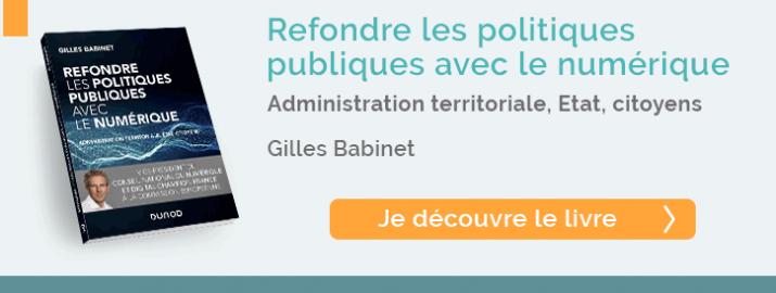 """découvrir le livre """"Refondre les politiques publiques avec le numérique """" de Gilles Babinet"""
