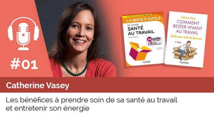 01- PODCAST-UP - La santé au travail. Catherine Vasey