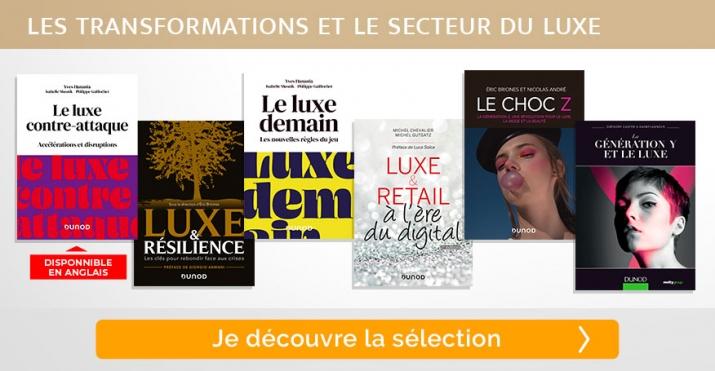 Sélection livres - Les transformations et le secteur du luxe