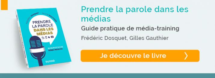 Prendre la parole dans les médias - Guide pratique de média-training