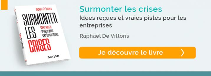 decouvrez le livre : Surmonter les crises - Raphaël de Vittoris