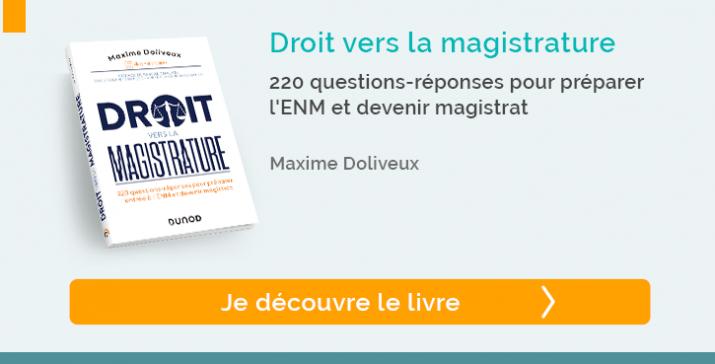 """Découvrir le """"Droit vers la magistrature """" - 220 questions-réponses pour préparer l'ENM et devenir magistrat"""