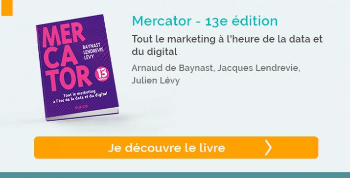 Découvrir le livre : Mercator 2021 Tout le marketing à l'heure de la data et du digital