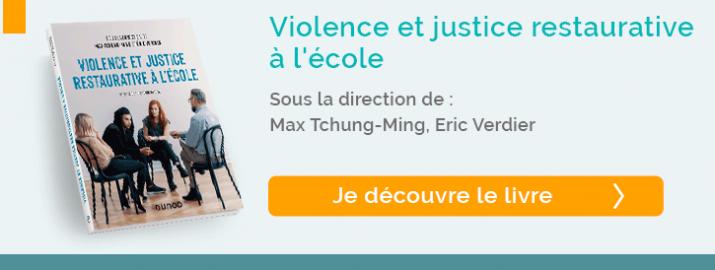 """Découvrez le livre """"Violence et justice restaurative à l'école"""""""