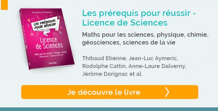 """Découvrez """"Les prérequis pour réussir - Licence de Sciences"""""""