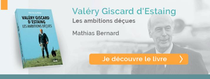 """Je découvre le livre """"Valéry Giscard d'Estaing - Les ambitions déçues"""""""