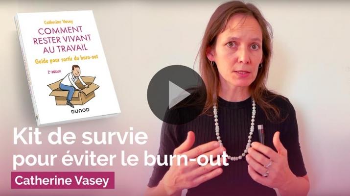 Vidéo Kit de survie pour eviter le burn out