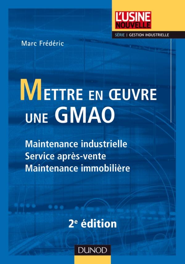 Connu Mettre en oeuvre une GMAO - Maintenance industrielle, service  AD08