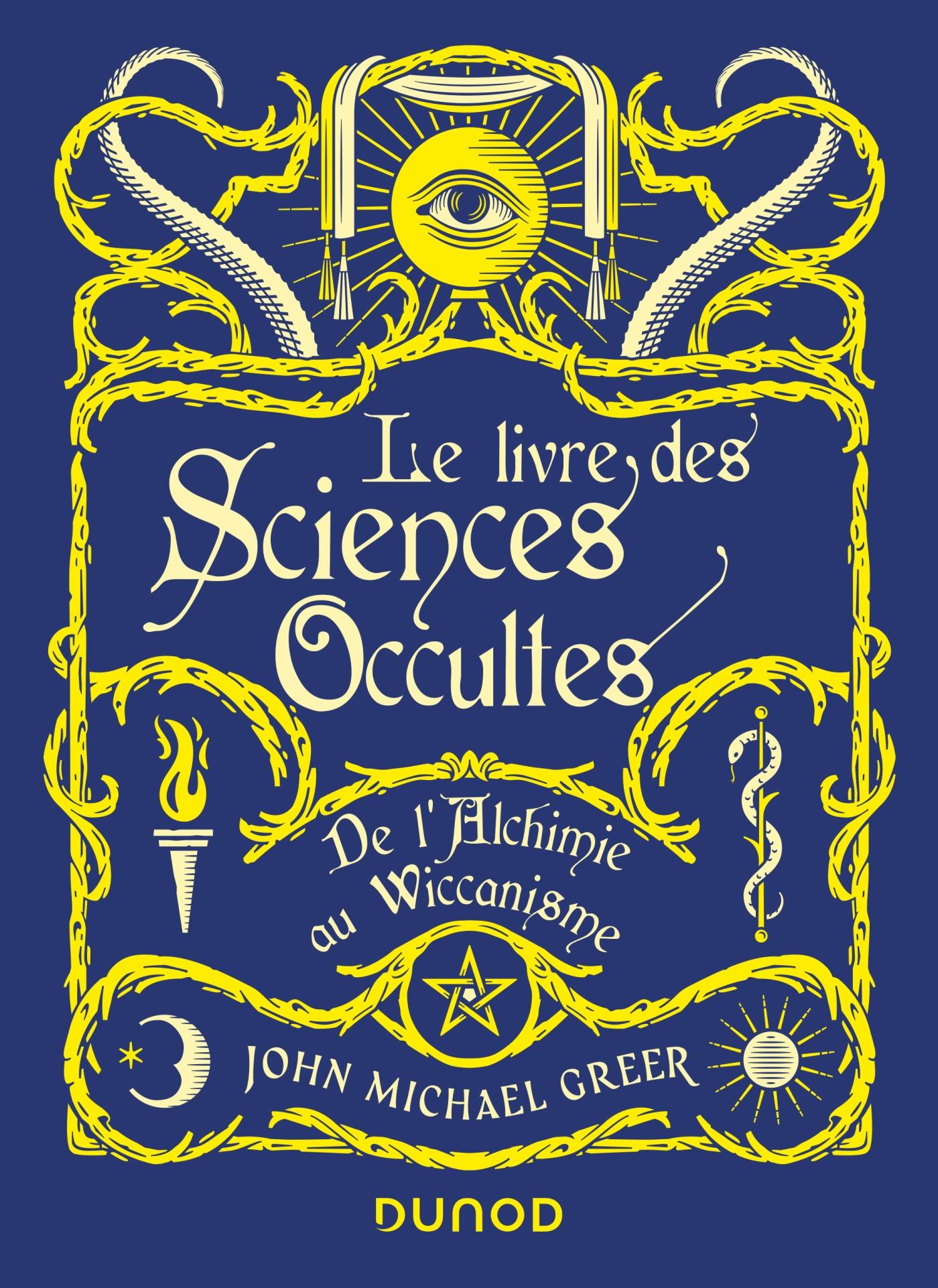 """Résultat de recherche d'images pour """"le livre des sciences occultes - de l'alchimie au wiccanisme"""""""