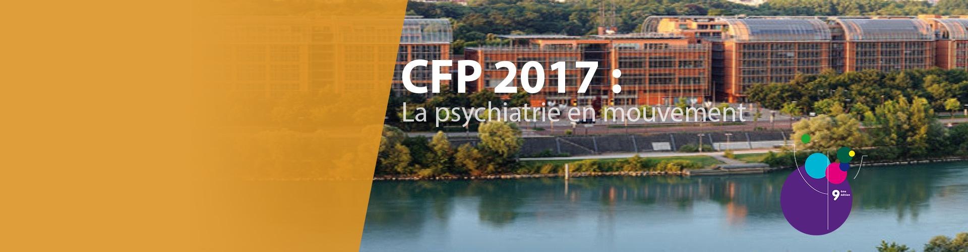 Congrès Français de Psychiatrie Lyon 2017