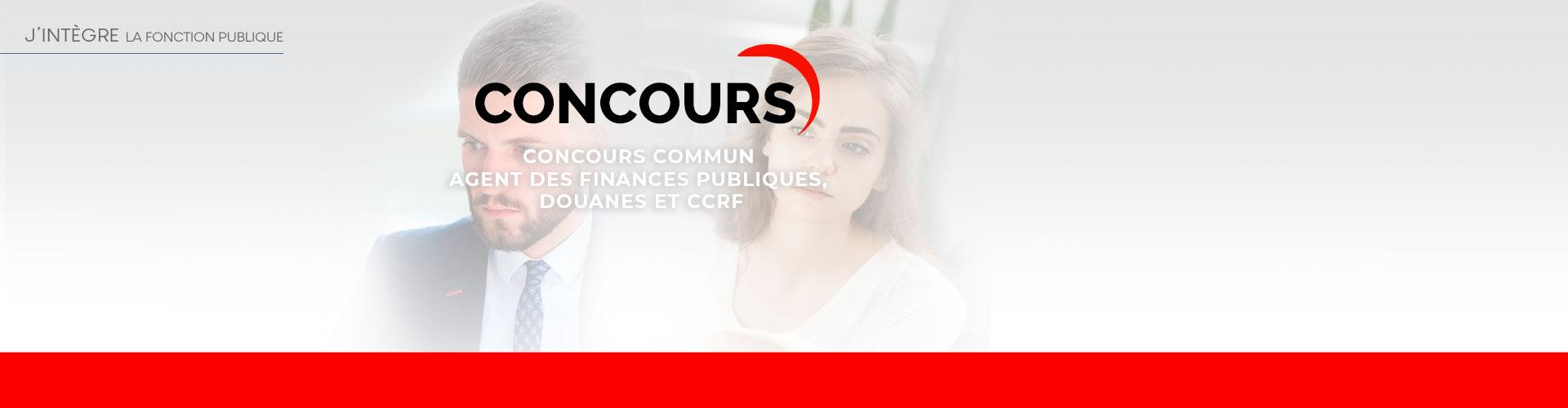 Comment bien préparer le concours commun Agent des finances publiques, douanes et CCRF ?