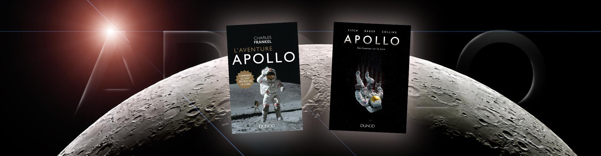 L'épopée Apollo : ils ont décroché la Lune
