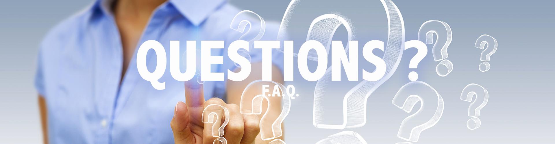 F.A.Q. : Questions fréquentes