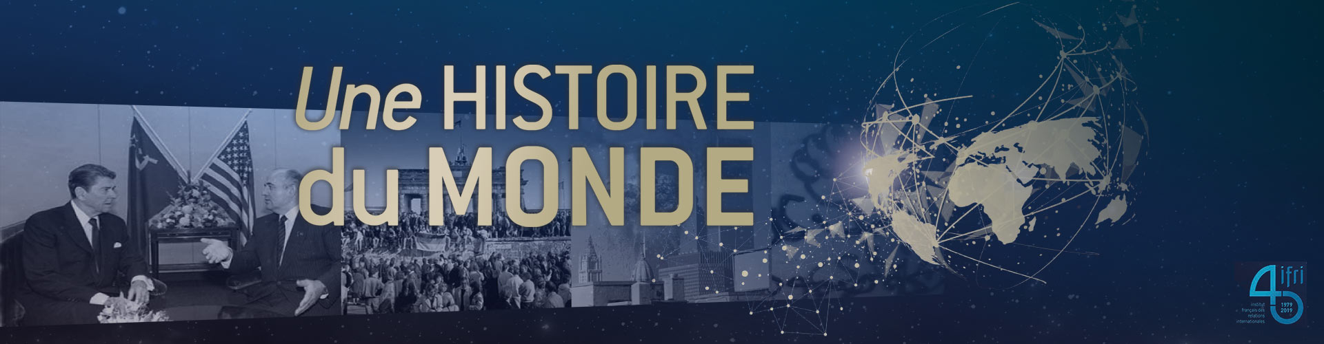 Une Histoire du Monde en quarrante ans - 1979-2019 - Dunod - IFRI