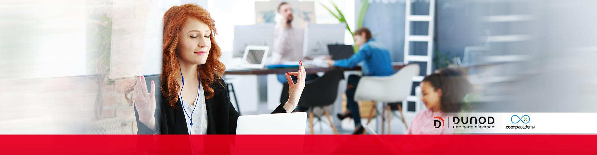Pleine Conscience au travail : la formation digitale ! dunod & coorpacademy